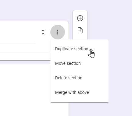 duplicate section Google Forms